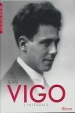 Jean Vigo l'intégrale