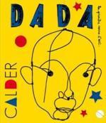 Dada, Calder