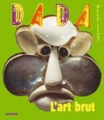 Dada, L'art brut