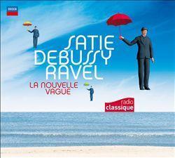 Satie Debussy Ravel