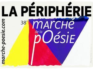 périphérie marché poésie 38